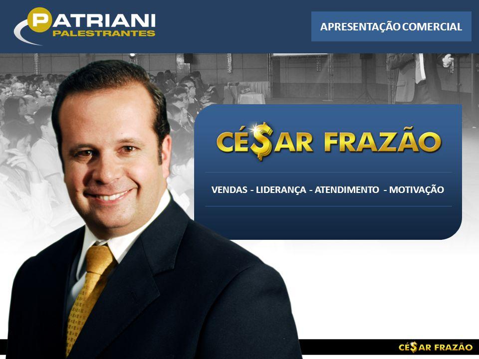 Quem é A experiência de César Frazão na área de vendas é extensa.
