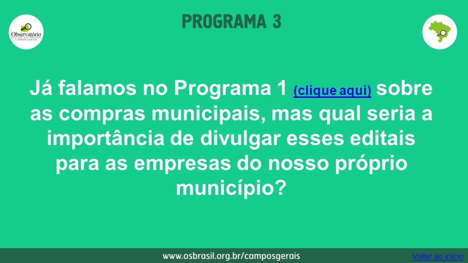 Já falamos no Programa 1 (clique aqui) sobre as compras municipais, mas qual seria a importância de divulgar esses editais para as empresas do nosso próprio município.