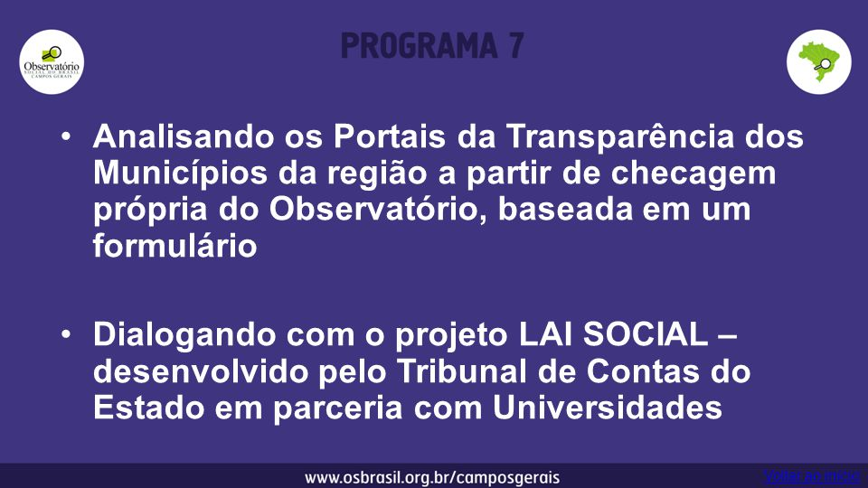 Analisando os Portais da Transparência dos Municípios da região a partir de checagem própria do Observatório, baseada em um formulário Dialogando com