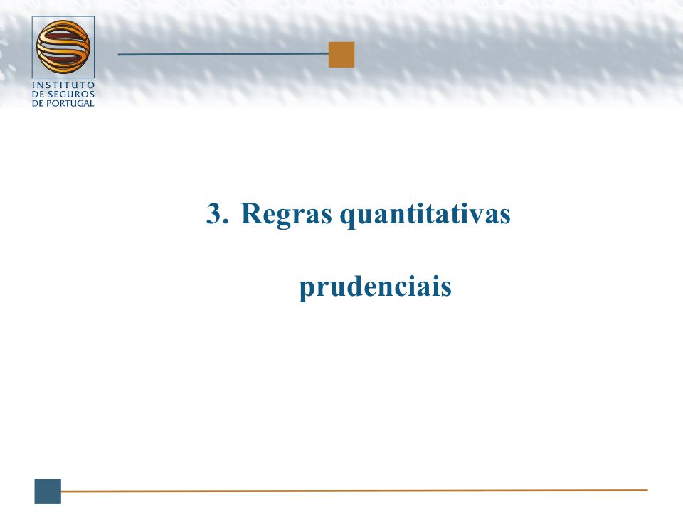 3.Regras quantitativas prudenciais