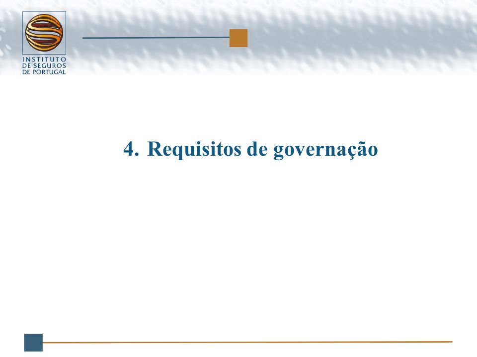 4.Requisitos de governação