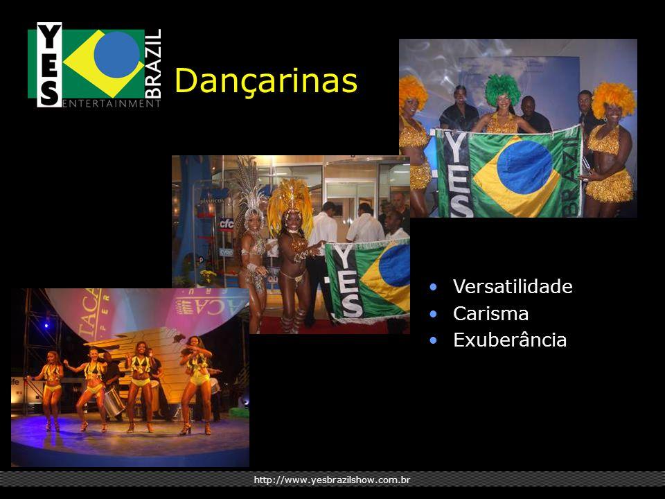 http://www.yesbrazilshow.com.br Dançarinas Versatilidade Carisma Exuberância