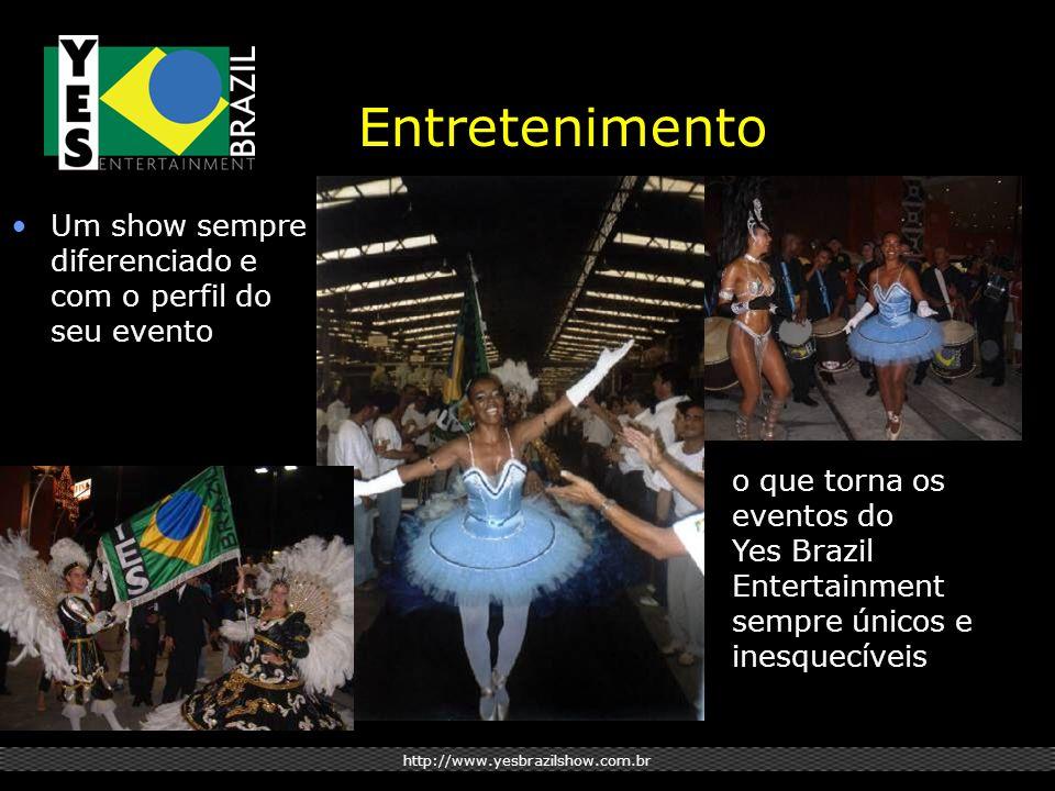 http://www.yesbrazilshow.com.br Entretenimento Um show sempre diferenciado e com o perfil do seu evento o que torna os eventos do Yes Brazil Entertain