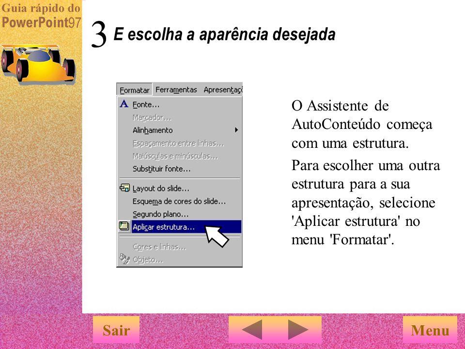 Depois que o layout for selecionado, siga as instruções na tela para clicar e digitar o texto … Selecione um layout e siga as instruções MenuSair Adic