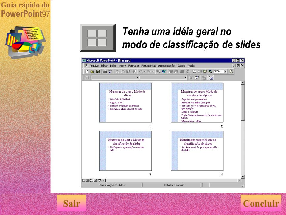 Organize suas idéias no modo de estrutura de tópicos Sair Meios de usar o modo de estrutura de tópicos Organizar seu pensamento Definir suas idéias pr