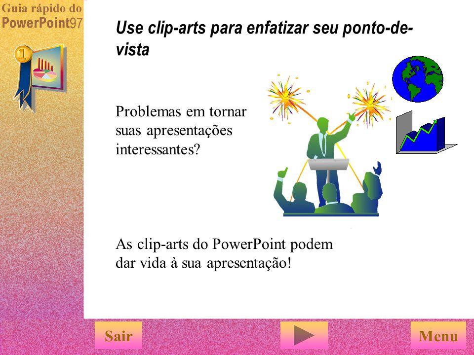 Por exemplo, tente adicionar bordas e sombras. Use as ferramentas do PowerPoint para aprimorar seus gráficos Ou use setas para destacar os pontos prin