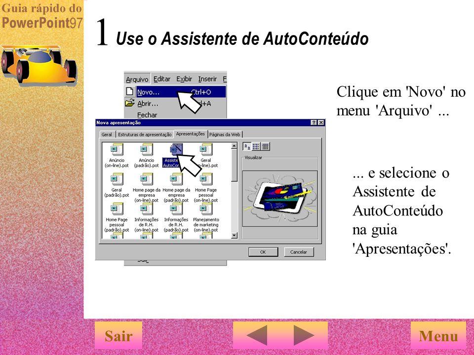 1...e selecione o Assistente de AutoConteúdo na guia Apresentações .