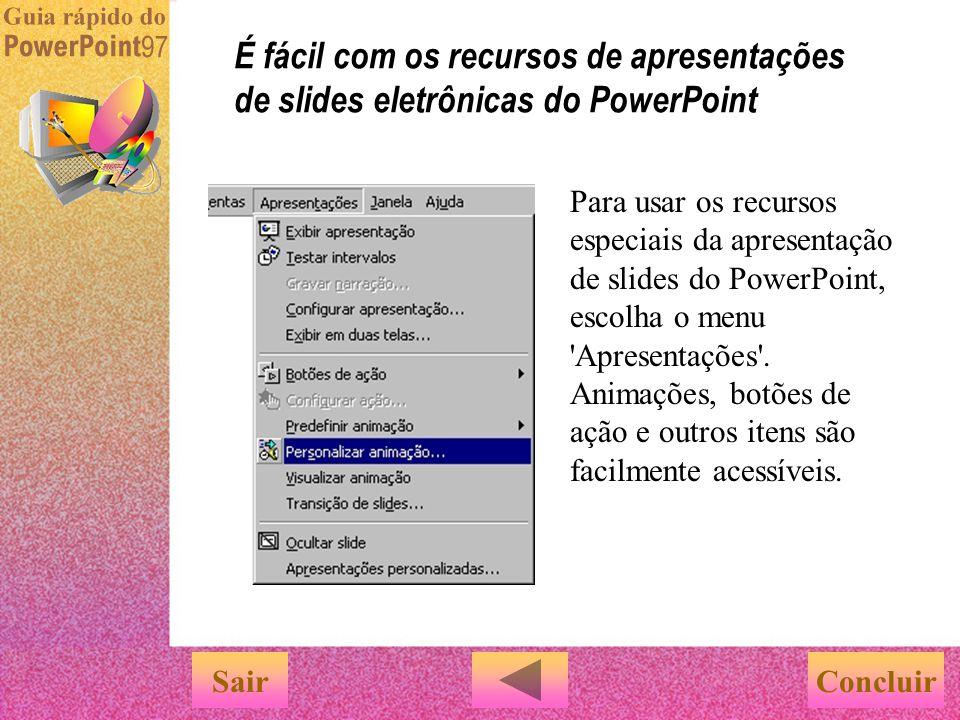 Como você pode ver nesta apresentação do Guia rápido, é possível criar apresentações de slides interessantes com o PowerPoint que incluam: u Efeitos d