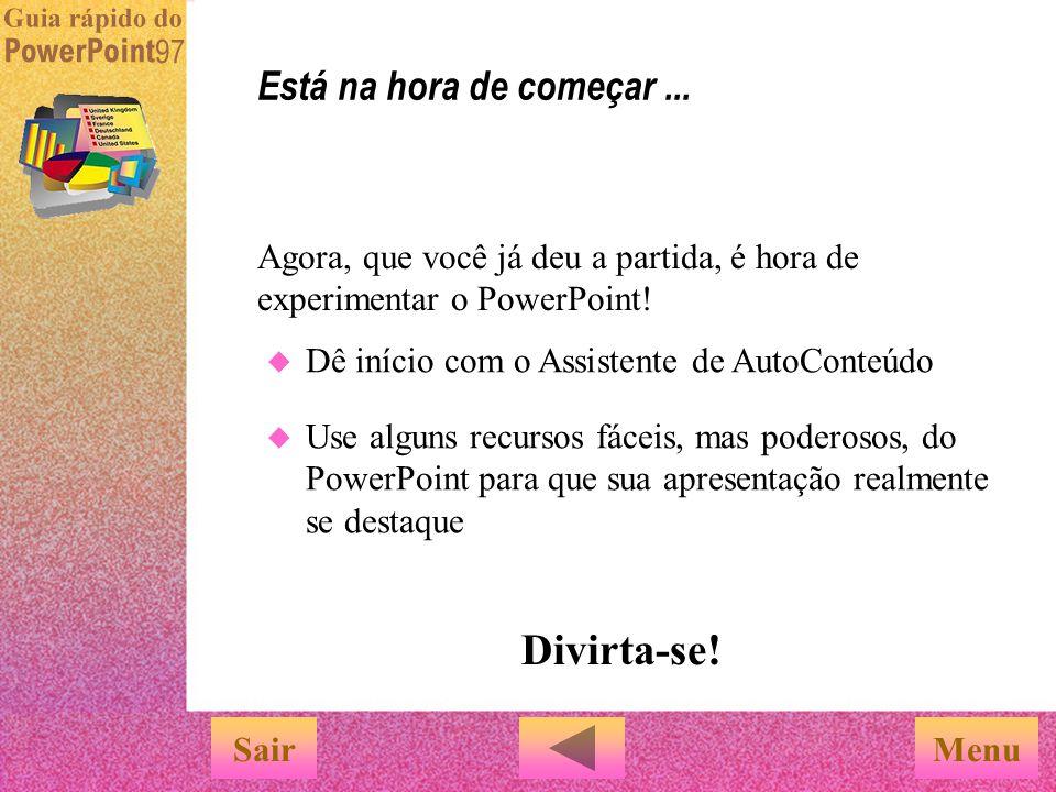 SairMenu Visitar o site do PowerPoint na Web. Visitar o site do PowerPoint na Web. O site da Web é mantido atualizado com as últimas informações sobre