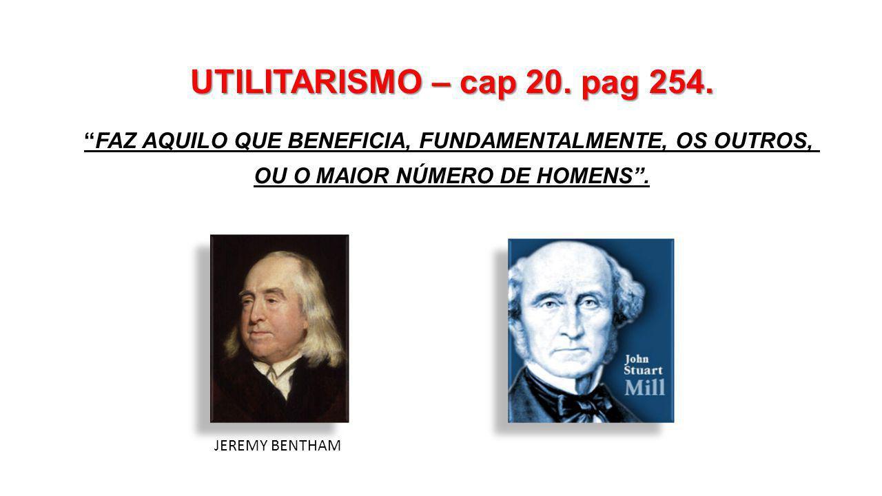 UTILITARISMO – cap 20.pag 254.