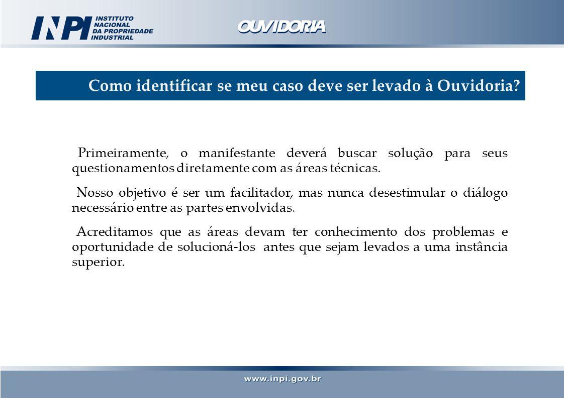 Como identificar se meu caso deve ser levado à Ouvidoria? Primeiramente, o manifestante deverá buscar solução para seus questionamentos diretamente co