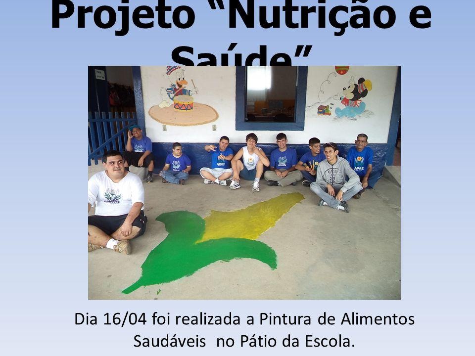 """Projeto """"Nutrição e Saúde"""" Dia 16/04 foi realizada a Pintura de Alimentos Saudáveis no Pátio da Escola."""