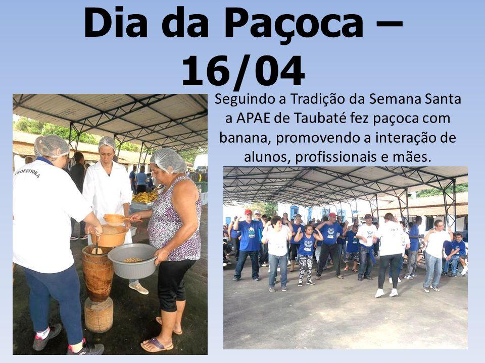 Dia da Paçoca – 16/04 Seguindo a Tradição da Semana Santa a APAE de Taubaté fez paçoca com banana, promovendo a interação de alunos, profissionais e m