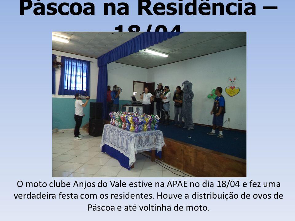 Páscoa na Residência – 18/04 O moto clube Anjos do Vale estive na APAE no dia 18/04 e fez uma verdadeira festa com os residentes. Houve a distribuição