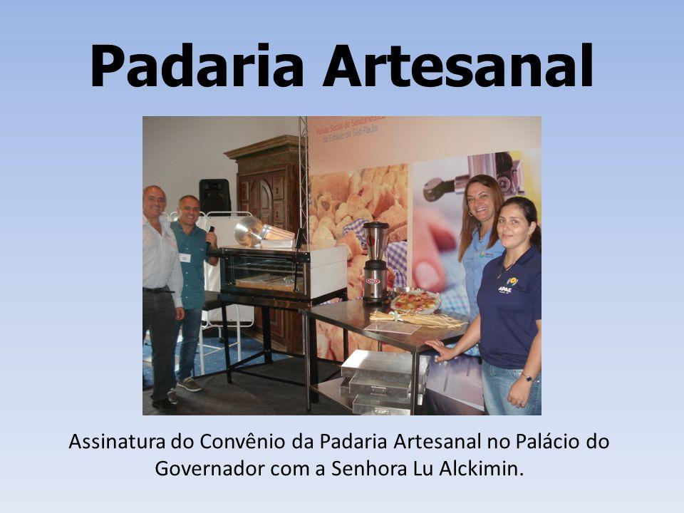 Padaria Artesanal Assinatura do Convênio da Padaria Artesanal no Palácio do Governador com a Senhora Lu Alckimin.