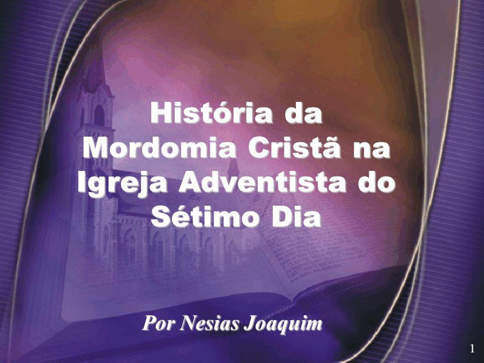 História da Mordomia Cristã na Igreja Adventista do Sétimo Dia Por Nesias Joaquim 1