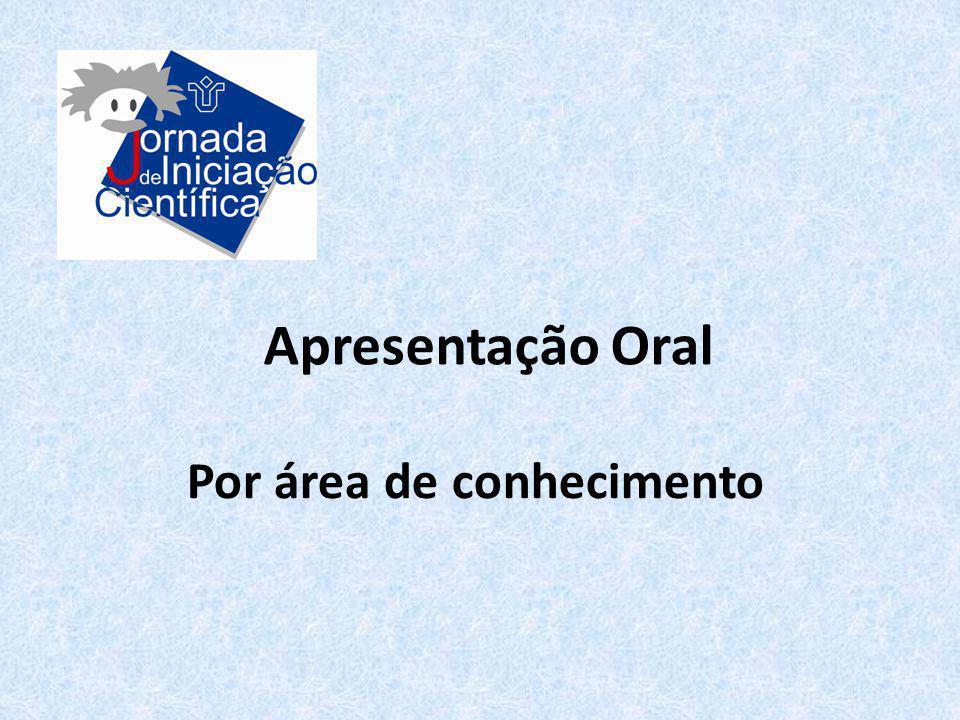 Apresentação Oral Por área de conhecimento
