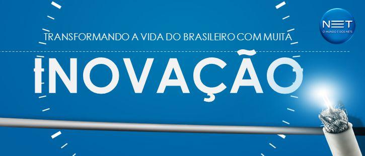 TRANSFORMANDO A VIDA DO BRASILEIRO COM MUITA INOVAÇÃO