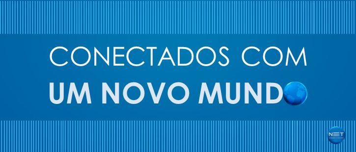 CONECTADOS COM UM NOVO MUNDO
