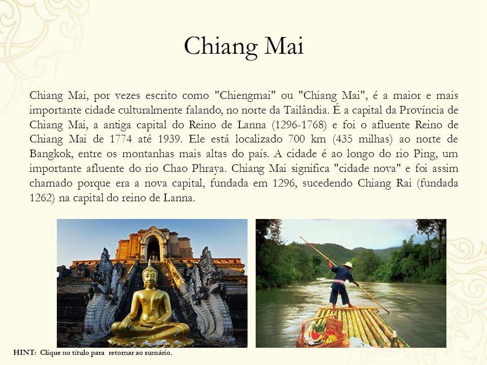 Chiang Mai Chiang Mai, por vezes escrito como