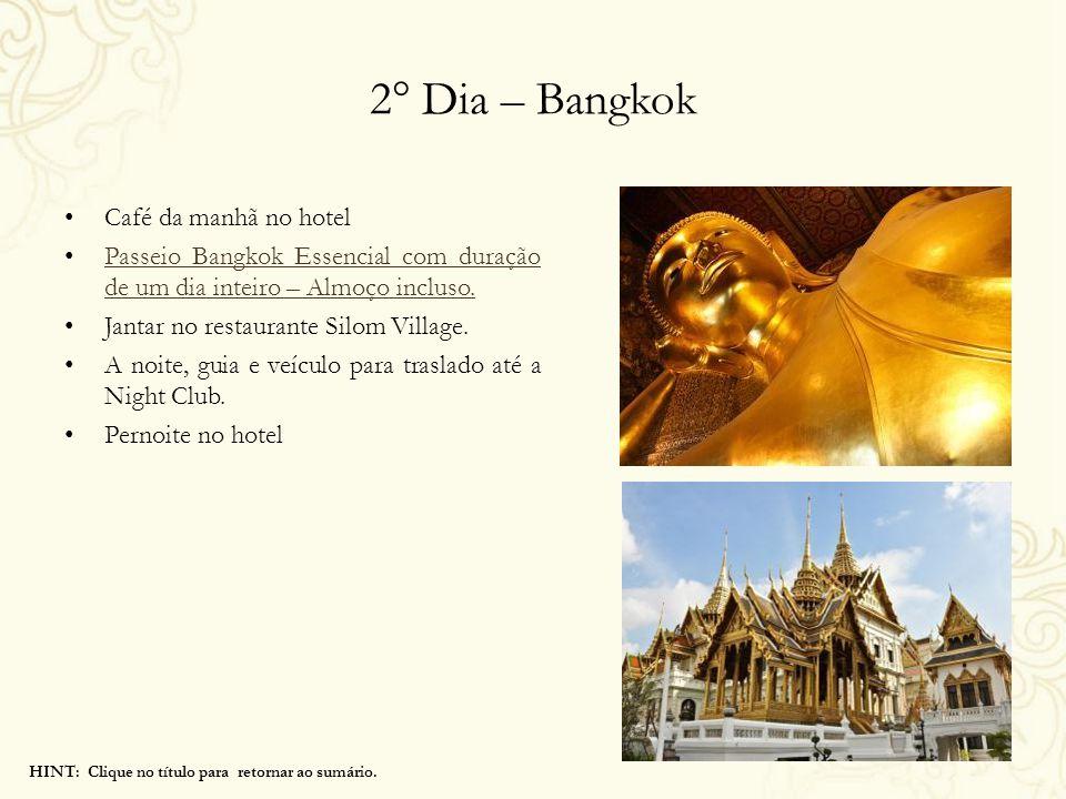 2° Dia – Bangkok Café da manhã no hotel Passeio Bangkok Essencial com duração de um dia inteiro – Almoço incluso. Passeio Bangkok Essencial com duraçã