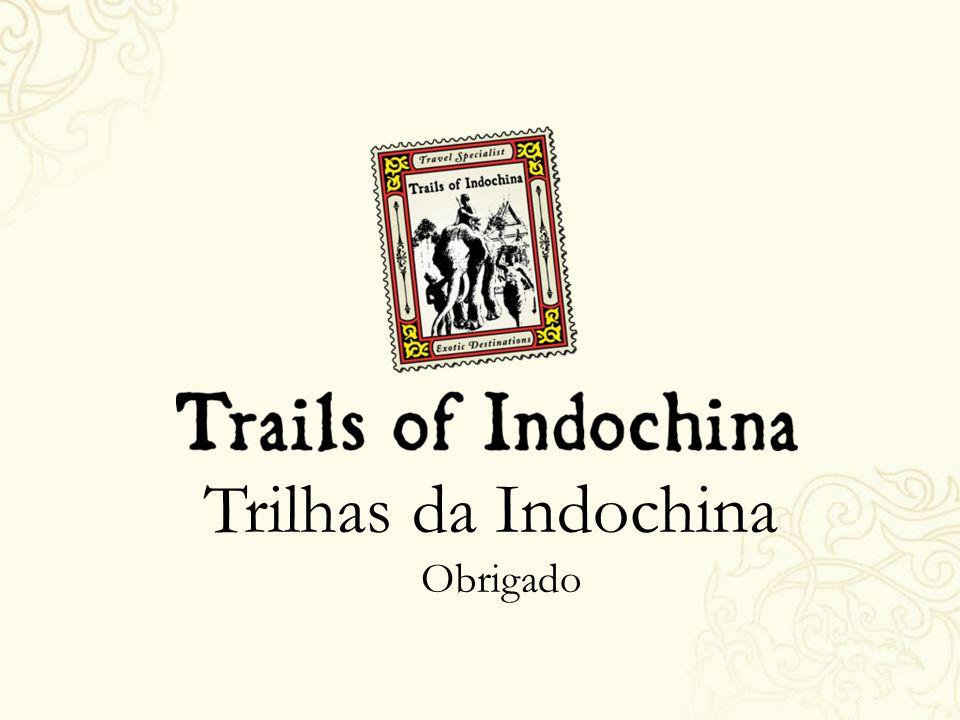 Trilhas da Indochina Obrigado