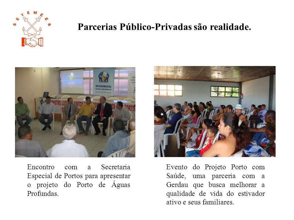 Parcerias Público-Privadas são realidade. Encontro com a Secretaria Especial de Portos para apresentar o projeto do Porto de Águas Profundas. Evento d