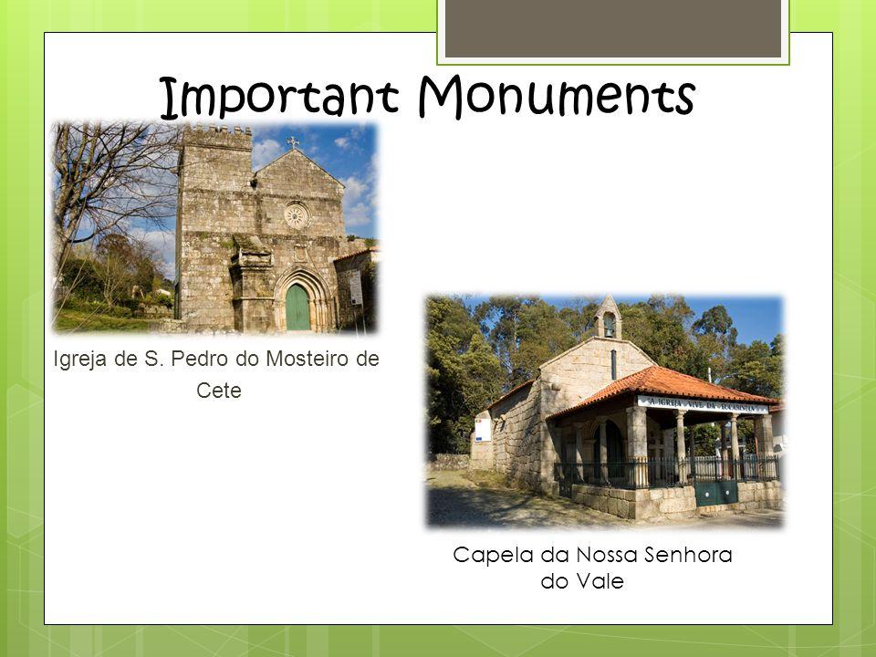 Igreja de S. Pedro do Mosteiro de Cete Important Monuments Capela da Nossa Senhora do Vale