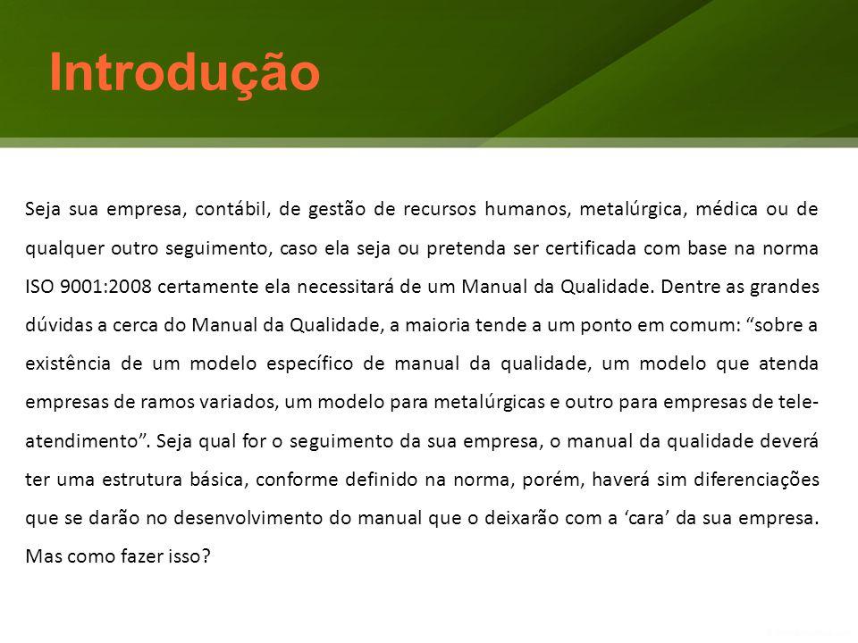 Guia desenvolvido pela equipe Qualittas Consulting – Consultoria em Sistemas de Gestão Acesse htt://qualittas.consulting.wordpress.com e visite nosso site Créditos