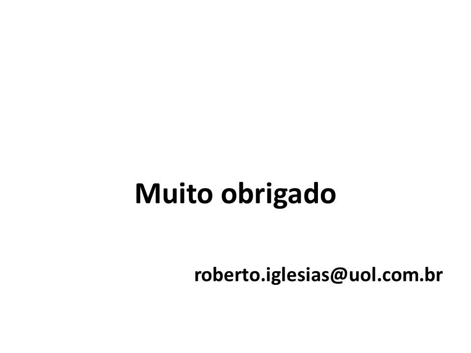 Muito obrigado roberto.iglesias@uol.com.br