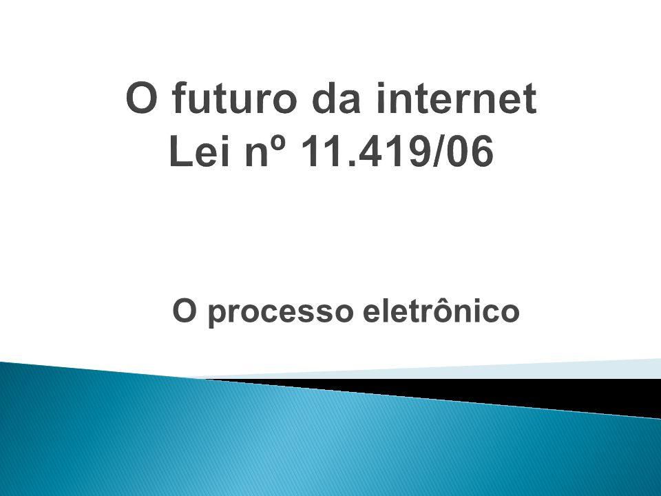 O processo eletrônico