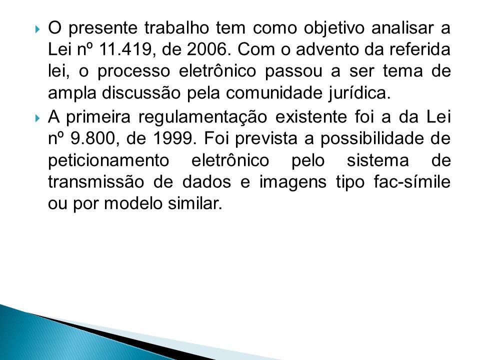  A Infra-Estrutura de Chaves Pública Brasileira (ICP-Brasil) equiparou os documentos eletrônicos de que trata aos documentos públicos e particulares.