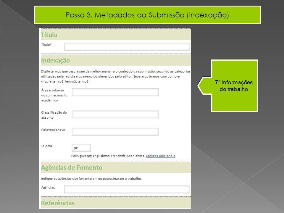 7º Informações do trabalho Passo 3. Metadados da Submissão (Indexação) Incluir Coautor