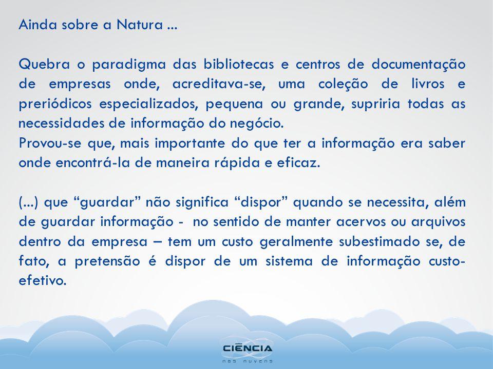Ainda sobre a Natura...