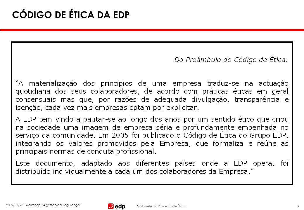 """Gabinete do Provedor de Ética 2009/01/26 –Workshop """"A gestão da Segurança"""" 3 CÓDIGO DE ÉTICA DA EDP"""