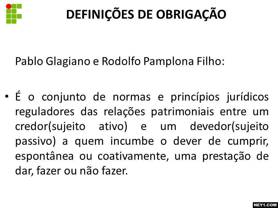 Pablo Glagiano e Rodolfo Pamplona Filho: É o conjunto de normas e princípios jurídicos reguladores das relações patrimoniais entre um credor(sujeito a