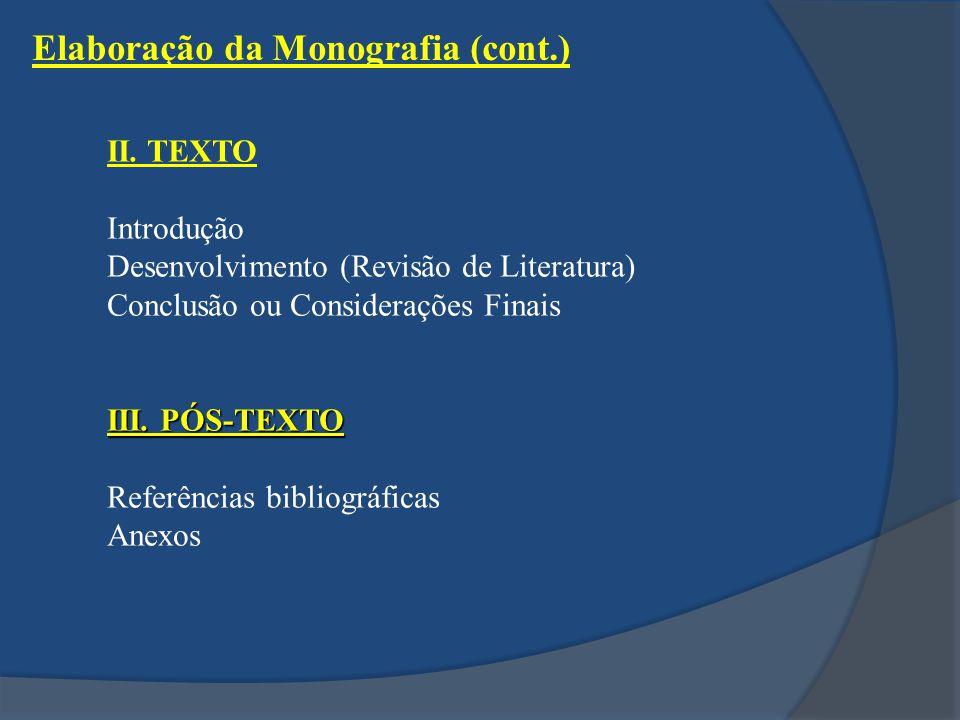 Elaboração da Monografia (cont.) II.