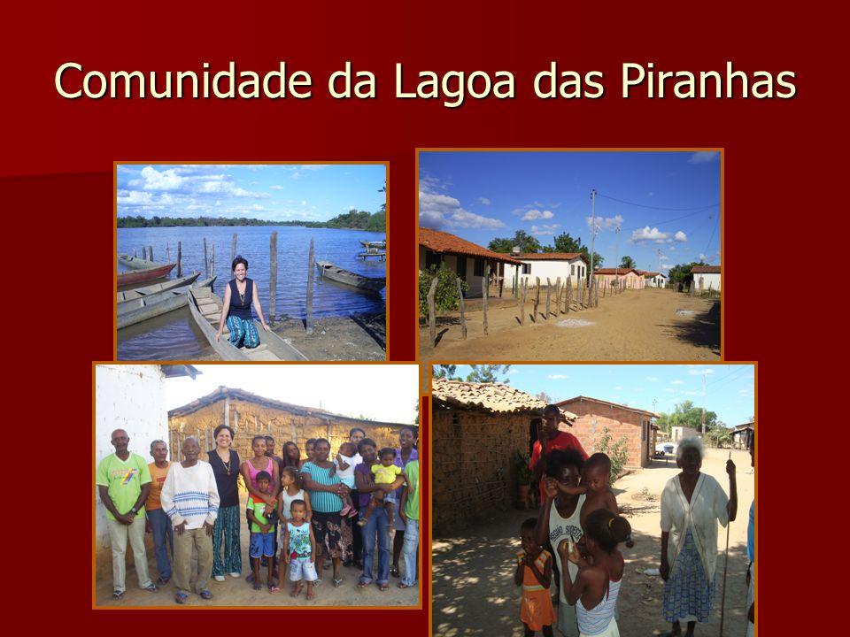 Comunidade da Lagoa das Piranhas