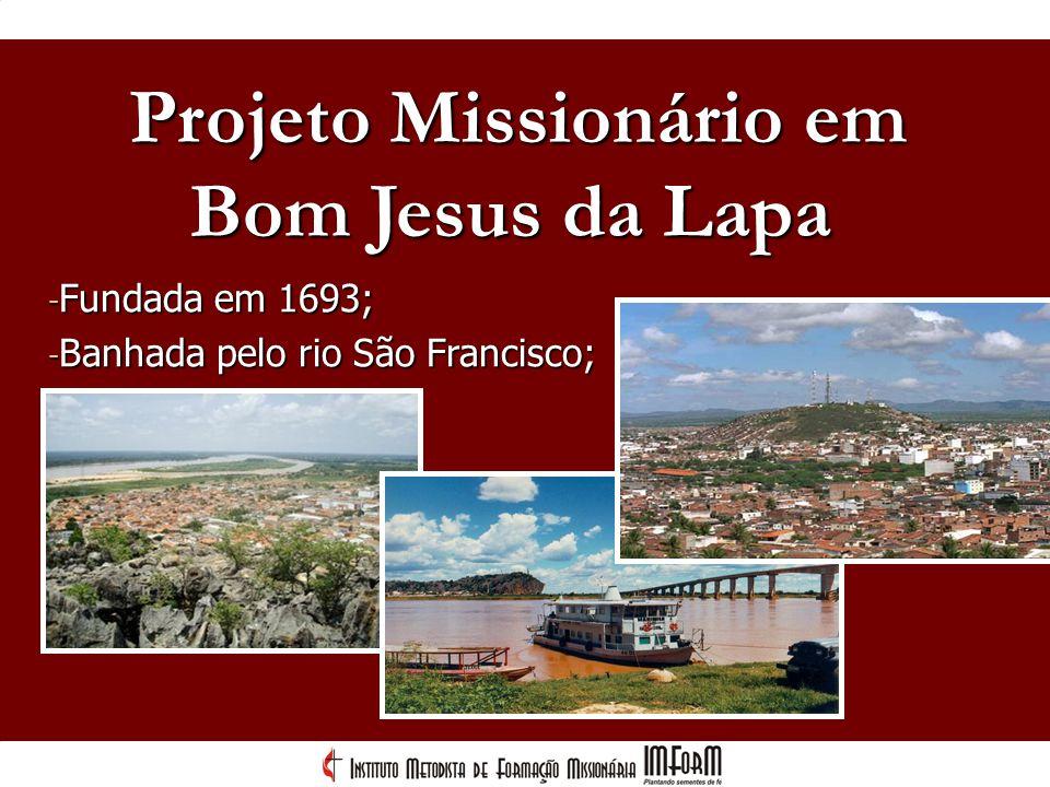 Projeto Missionário em - 3ª maior festa religiosa católica do Brasil; - Atividades como pesca, agricultura e turismo; - Conhecida como cidade da fé e da fruta.