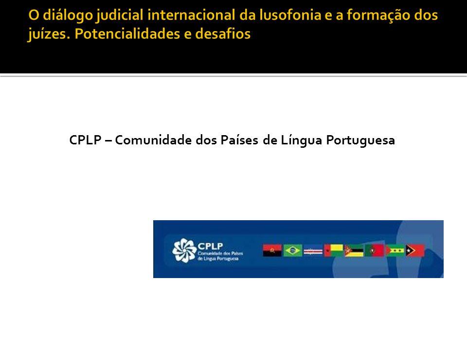 CPLP – Comunidade dos Países de Língua Portuguesa