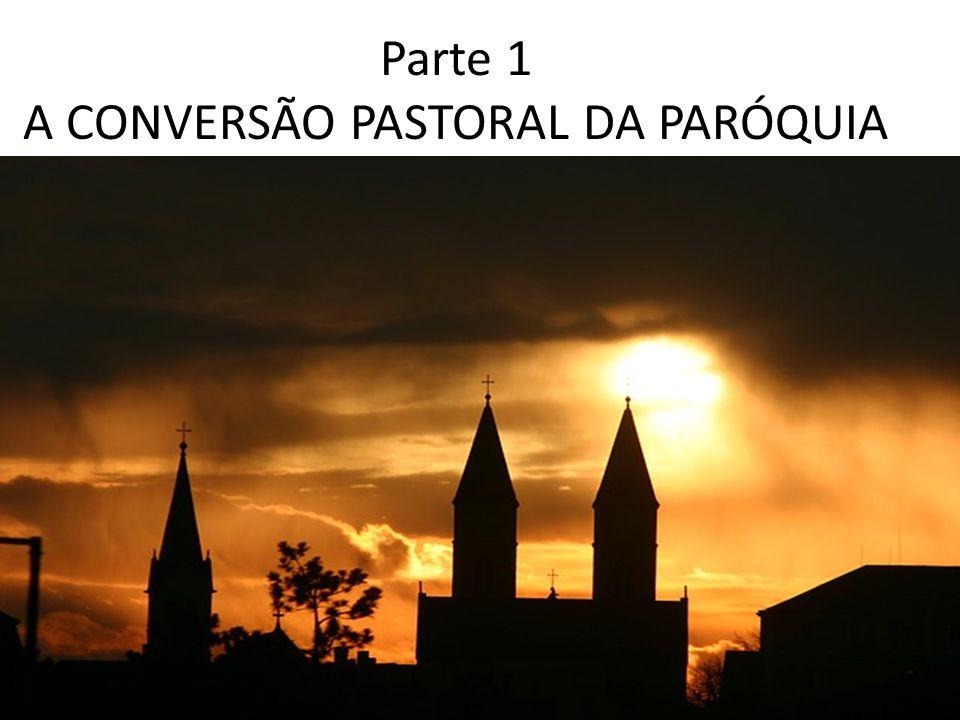 1.3 A realidade da paróquia Existem paróquias que se limitam a realizar suas atividades principais no atendimento sacramental e nas devoções.