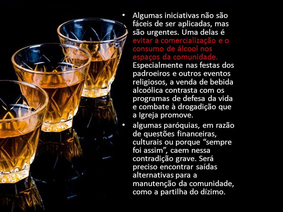 Álcool Algumas iniciativas não são fáceis de ser aplicadas, mas são urgentes. Uma delas é evitar a comercialização e o consumo de álcool nos espaços d