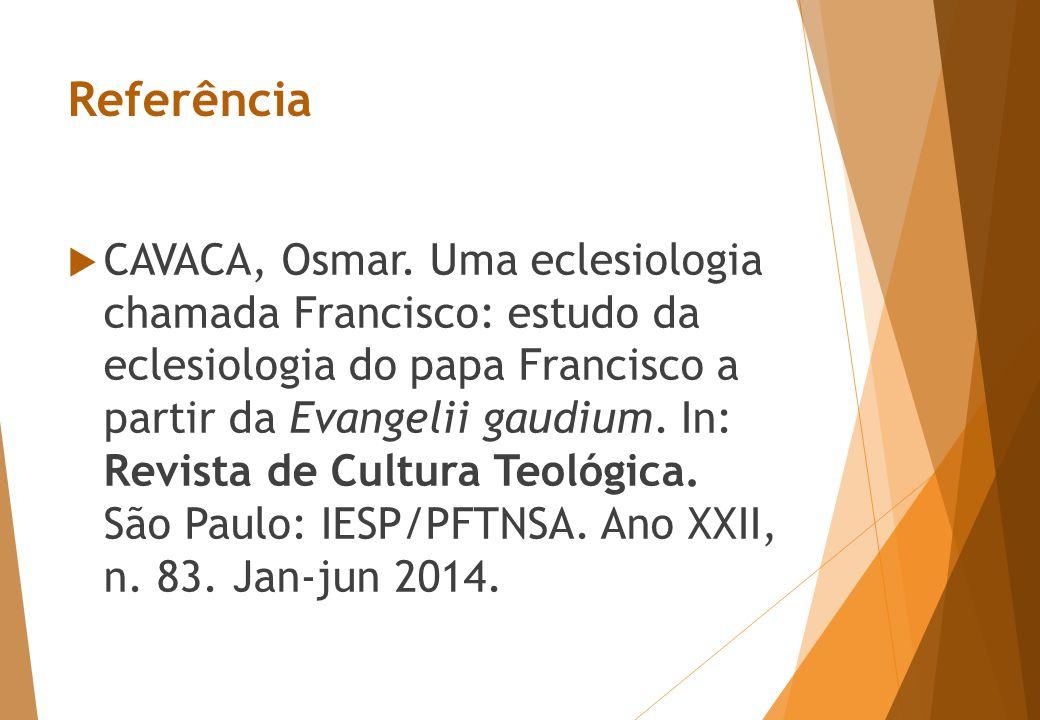 Referência  CAVACA, Osmar.