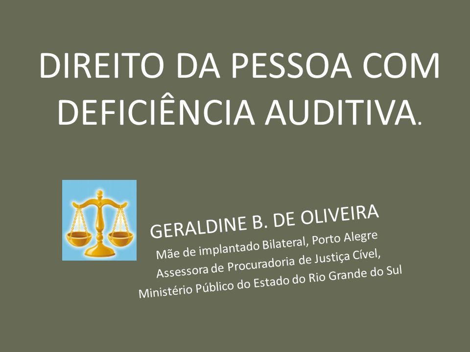 DIREITO DA PESSOA COM DEFICIÊNCIA AUDITIVA.GERALDINE B.