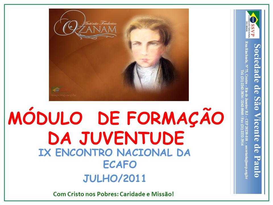 Sociedade de São Vicente de Paulo Rua Riachuelo, Nº 75, Centro – Rio de Janeiro/ RJ – CEP 20230-010 - secretaria@ssvp.org.br Tel. (21) 2242-3834 / 224