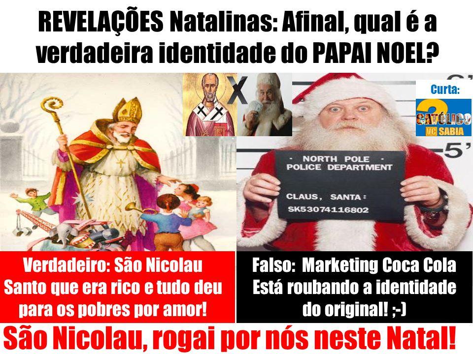 REVELAÇÕES Natalinas: Afinal, qual é a verdadeira identidade do PAPAI NOEL.