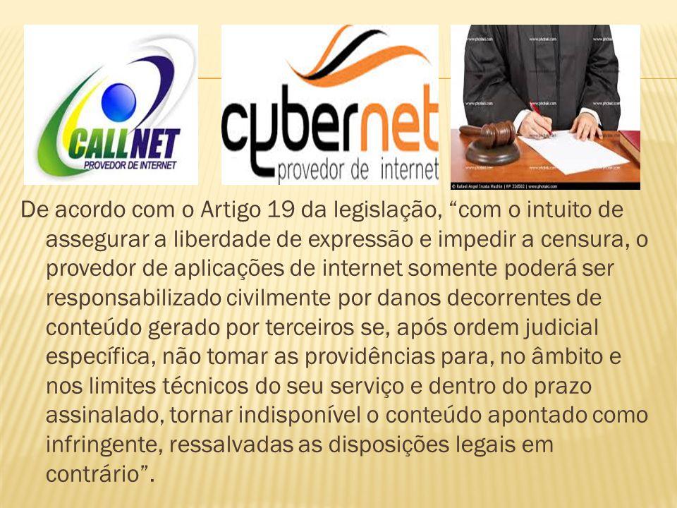 """De acordo com o Artigo 19 da legislação, """"com o intuito de assegurar a liberdade de expressão e impedir a censura, o provedor de aplicações de interne"""