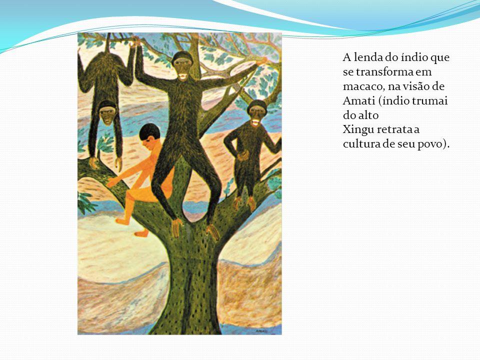 A lenda do índio que se transforma em macaco, na visão de Amati (índio trumai do alto Xingu retrata a cultura de seu povo).