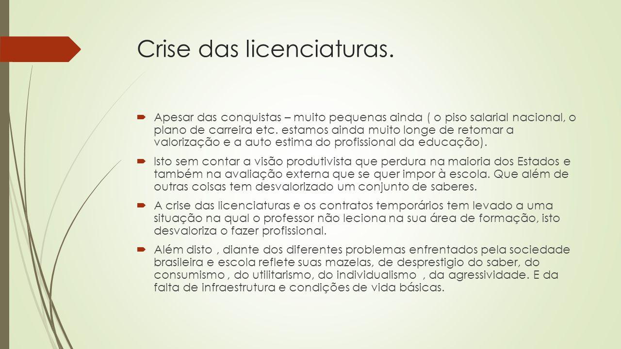 Crise das licenciaturas.