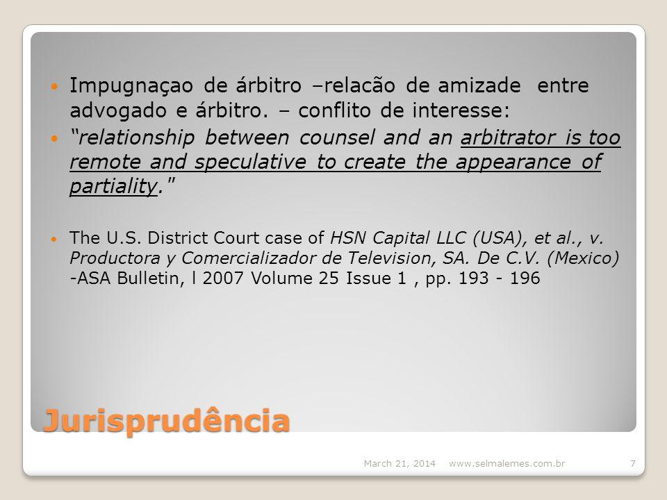 Jurisprudência Impugnaçao de árbitro –relacão de amizade entre advogado e árbitro.